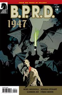 B.P.R.D.: 1947 #5